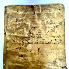 Libros antiguos: ANTIGUO LIBRO MANUSCRITO RELIGIOSO CON TAPAS DE PERGAMINO - S. XVIII MORT Y PACIO DE JESUCHRIST. Lote 293704308