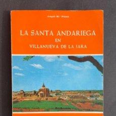 Libri antichi: LA SANTA ADARIEGA EN VILLANUEVA DE LA JARA - SANTA TERESA DE JESUS. Lote 293715713