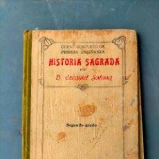 Libros antiguos: CURSO COMPLETO NOCIONES DE HISTORIA SAGRADA POR D. EZEQUIEL SOLANA SEGUNDO GRADO ELEMENTAL. Lote 294502018