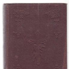 Libros antiguos: EJERCICIOS ESPIRITUALES PARA SEGLARES - R.P.FRANCISCO Mª NEGRO - MADRID 1911. Lote 294943023