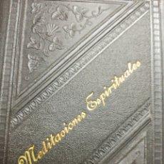 Libros antiguos: LIBRO MEDITACIONES ESPIRITUALES. TOMO 3. AÑO 1.900.. Lote 295442618