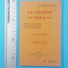Libros antiguos: LA GRANDE OBRA, JOSE DUESO, FOLLETO DE ACTUALIDAD, EL IRIS DE LA PAZ 1912 95 PAGINAS. Lote 295443808