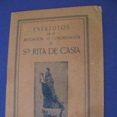 Libros antiguos: LIBRETA DE ESTATUTOS DE LA ASOCIACIÓN O CONGREGACIÓN DE STA. RITA DE CASIA. 1926. 15X10 CM. 20 PAG.. Lote 295455468