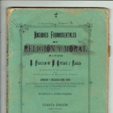 Libri antichi: NOCIONES FUNDAMENTALES DE RELIGIÓN Y MORAL, POR FRANCISCO DE CREIXACH Y RABAZA. 1896 (MENORCA 6.4). Lote 295824913