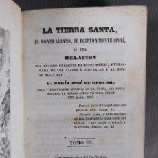 Libros antiguos: LA TIERRA SANTA, EL MONTE LÍBANO, EL EGIPTO MONTE SINAÍ - MARÍA JOSÉ E GERAMB - LLIBRERÍA RELIGIOSA. Lote 295859528