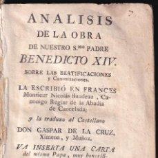 Libros antiguos: NICOLÁS BAUDEAU: ANÁLISIS DE LA OBRA DE BENEDICTO XIV SOBRE BEATIFICACIONES Y CANONIZACIONES. 1779. Lote 295982483