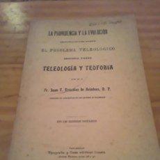 Libros antiguos: LA PROVIDENCIA Y LA EVOLUCION.SEGUNDA PARTE.JUAN T.GONZALEZ DE ARINTERO.VALLADOLID.1904.230. PAG.. Lote 296760468
