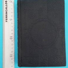 Libros antiguos: ANTIGUO LIBRO RELIGIOSO ALEMAN TIPO MISAL KATHOLISCHE HANDPOSTILLE, LEONHARD GOFFINE 447 PAG. Lote 296800013