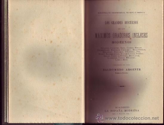 LOS GRANDES DISCURSOS DE LOS MÁXIMOS ORADORES INGLESES. SULLIVAN, COCKBURN, SHEIL, COBDER, MORLEY, (Libros Antiguos, Raros y Curiosos - Pensamiento - Sociología)
