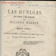 Libros antiguos: LAS HUELGAS, SUS CAUSAS Y SUS REMEDIOS, MELITÓN MARTIN 1875. SOCIEDAD ECONÓMICA MATRITENSE, DERECHO. Lote 24305551