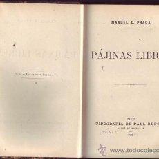 Libros antiguos: PAJINAS LIBRES. MANUEL GONZÁLEZ PRADA, (PERÚ, 1848-1918). ¡UNA OBRA MAESTRA!. Lote 27226165