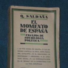 Libros antiguos: EL MOMENTO DE ESPAÑA. ENSAYOS DE SOCIOLOGÍA POLÍTICA.(1929). Lote 17566960