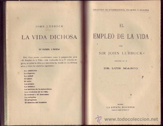 EL EMPLEO DE LA VIDA / TRADUC. POR EL DR. LUIS MARCO. (Libros Antiguos, Raros y Curiosos - Pensamiento - Sociología)