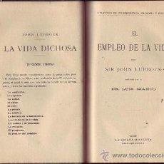 Libros antiguos: EL EMPLEO DE LA VIDA / TRADUC. POR EL DR. LUIS MARCO. . Lote 27226158