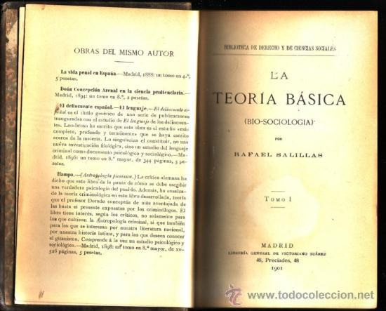 LA TEORÍA BÁSICA (BIO-SOCIOLOGÍA). (2 TOMOS). RAFAEL SALILLAS. (Libros Antiguos, Raros y Curiosos - Pensamiento - Sociología)