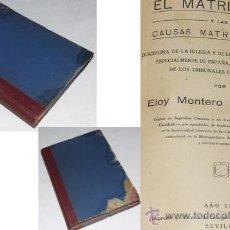 Libros antiguos: EL MATRIMONIO Y LAS CAUSAS MATRIMONIALES. Lote 27588661