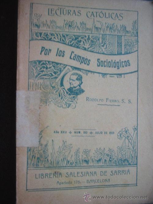 POR LOS CAMPOS SOCIOLÓGICOS. FIERRO, RODOLFO. 1910 (Libros Antiguos, Raros y Curiosos - Pensamiento - Sociología)