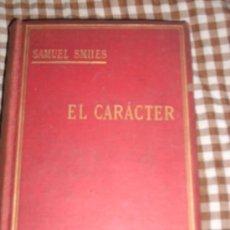 Libros antiguos: EL CARÁCTER, POR SAMUEL SMILES - GARNIER - PARÍS - 1900 - HERMOSO EJEMPLAR. Lote 26943326