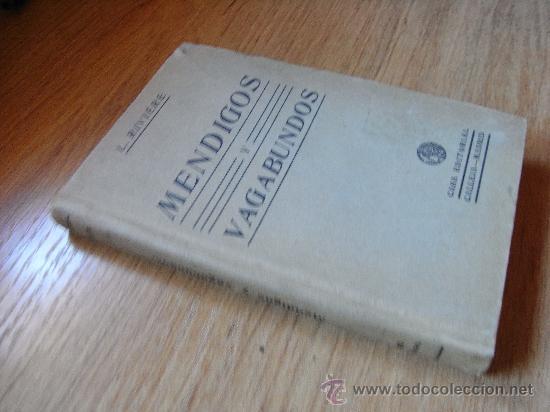 Libros antiguos: MENDIGOS Y VAGABUNDOS - Traducción de la 2ª ed francesa - Luis RIVIERE – CALLEJA 1910? - Foto 2 - 29881074