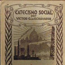 Libros antiguos: CATECISMO SOCIAL - LA FAMILIA - VICTOR G. DE ECHÁVARRI - 1935. Lote 29974410