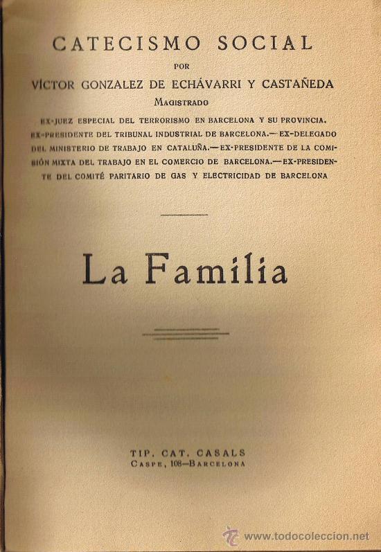 Libros antiguos: CATECISMO SOCIAL - LA FAMILIA - VICTOR G. DE ECHÁVARRI - 1935 - Foto 2 - 29974410