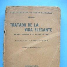 Libros antiguos: TRATADO DE LA VIDA ELEGANTE - BALZAC - 1919. Lote 30195120