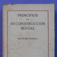 Libros antiguos: PRINCIPIOS DE RECONSTRUCCIÓN SOCIAL. BERTRAND RUSSELL. CALPE 1921.. Lote 31043464