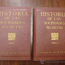 Libros antiguos: HISTORIA DE LAS SOCIEDADES SECRETAS ANTIGUAS Y MODERNAS EN ESPAÑA. 1933. 2 TOMOS. Lote 32391359