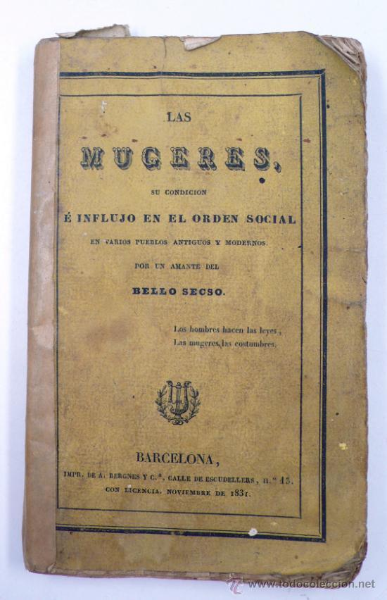 Libros antiguos: Las mugeres, mujeres, su condición e influjo en el orden social, Barcelona 1831. 10x16 cm. - Foto 2 - 33413993