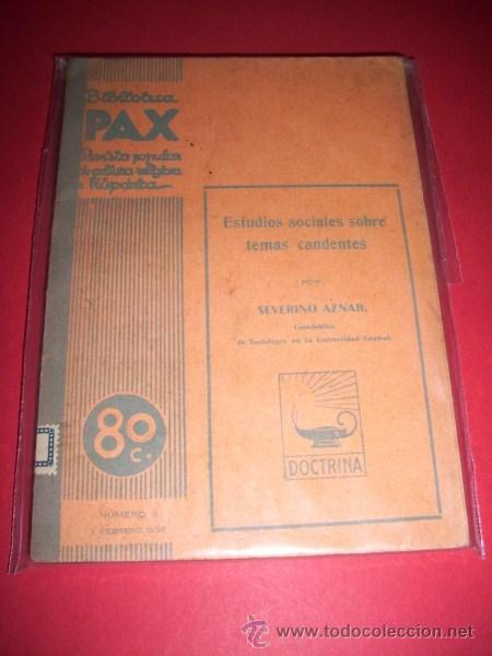 AZNAR, SEVERINO - ESTUDIOS SOCIALES SOBRE PROBLEMAS CANDENTES (Libros Antiguos, Raros y Curiosos - Pensamiento - Sociología)