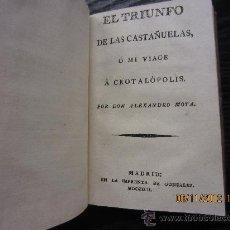 Libros antiguos: CROTALOGIA O CIENCIA DE LAS CASTAÑUELAS ,EL TRIUNFO DE LAS CASTAÑUELAS O MI VIAGE A CROTALOPOLIS. Lote 34095114