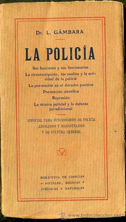 GÁMBARA : LA POLICÍA (C. 1910) (Libros Antiguos, Raros y Curiosos - Pensamiento - Sociología)