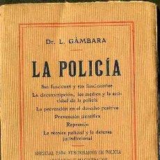 Libros antiguos: GÁMBARA : LA POLICÍA (C. 1910). Lote 35450935