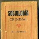 Libros antiguos: GÁMBARA : SOCIOLOGÍA CRIMINAL (C. 1910). Lote 35451011