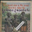 Libros antiguos: LIBRO SOBRE GUINEA ESPAÑOLA ECUATORIAL. AÑO 1931. TRIBUS INDIGENAS DEL AFRICA NEGRA.. Lote 36353958