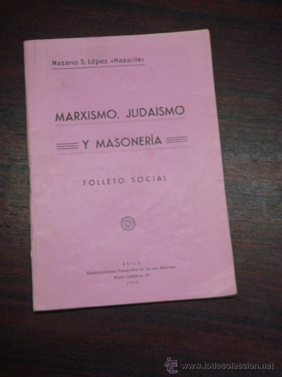 MARXISMO, JUDAISMO Y MASONERIA. FOLLETO SOCIAL. 1936 (Libros Antiguos, Raros y Curiosos - Pensamiento - Sociología)