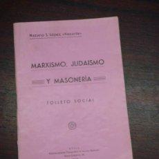 Libros antiguos: MARXISMO, JUDAISMO Y MASONERIA. FOLLETO SOCIAL. 1936. Lote 36921587