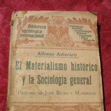 Libros antiguos: 1906.- EL MATERIALISMO HISTORICO Y LA SOCIOLOGIA GENERAL. ALFONSO ESTAURO. BIBLIOTECA SOCIOLOGICA. Lote 37768987