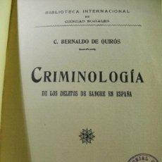 Libros antiguos: CRIMINOLOGIA DE LOS DELITOS DE SANGRE EN ESPAÑA – BERNALDO DE QUIROS. Lote 38830509