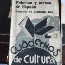 Libros antiguos: POBREZA Y ATRASO EN ESPAÑA. GONZALO DE REPARAZ, HIJO.. Lote 39816885