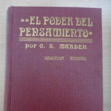 Libros antiguos: EL PODER DEL PENSAMIENTO. ORISON SWETT MARDEN. Lote 40880233