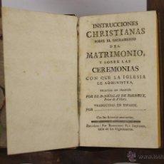 Libros antiguos: D-018. INSTRUCCIONES CHRISTIANAS SOBRE EL SACRAMENTO DEL MATRIMONIO. NICOLAS DE TORNEUX. . Lote 41689743