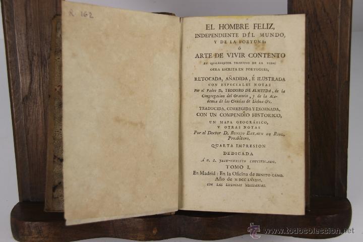 D-051. EL HOMBRE FELIZ INDEPENDIENTE DEL MUNDO.TEODORO DE ALMEIDA. IMP. BENITO CANO, 1786. 3 VOL. (Libros Antiguos, Raros y Curiosos - Pensamiento - Sociología)