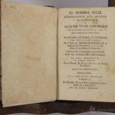 Libros antiguos: D-051. EL HOMBRE FELIZ INDEPENDIENTE DEL MUNDO.TEODORO DE ALMEIDA. IMP. BENITO CANO, 1786. 3 VOL.. Lote 41722455