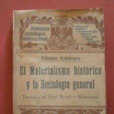 Libros antiguos: EL MATERIALISMO HISTORICO Y LA SOCIOLOGIA GENERAL. ALFONSO ASTURARO. Lote 42848050