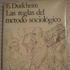 Libros antiguos: LAS REGLAS DEL METODO SOCIOLOGICO E.DURKHEIM. Lote 44740451