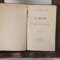 Libros antiguos: 5303- LA MUJER JUZGADA POR UNA MUJER. CONCEPCION GIMENO. IMP. LUIS TASSO. 1882. . Lote 45566879