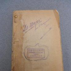 Libros antiguos: LA MUJER. ESTUDIO CRITICO. Lote 46369245