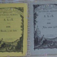 Libros antiguos: LOTE DE 2 LIBRITOS DE LA BIBLIOTECA LIGERA, HONRADO Y ESTO BASTA, TODOS SOMOS IGUALES - SIGLO XIX. Lote 47421226