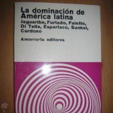 Libros antiguos: LA DOMINACIÓN DE AMÉRICA LATINA (SOCILOGÍA). Lote 49067496